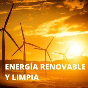 energía renovable y limpia