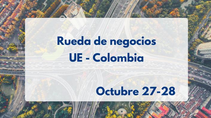 Rueda de negocios UE cOLOMBIA